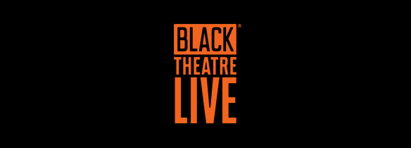News of the Black Theatre Live national touring consortium