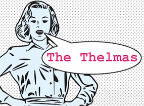 The Thelmas