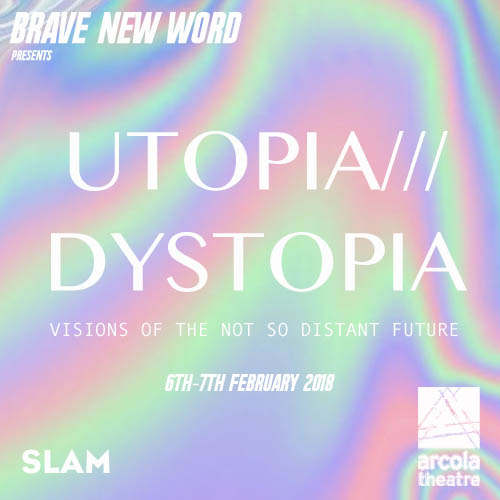 Brave New Word call-out for applications Utopia / Dystopia