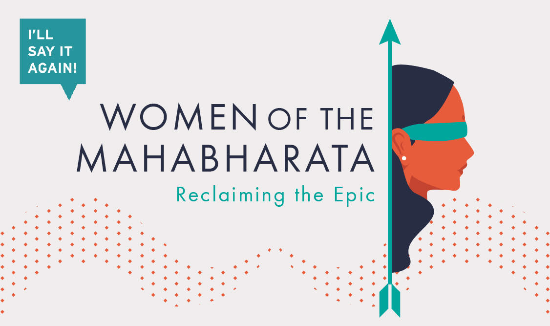 Free live-stream Women of The Mahabharata Thurs 31 May 7.30pm