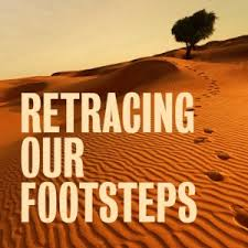 Retracing Our Footsteps